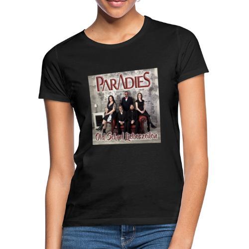 PARADIES Design Old School Liebeszeilen - Frauen T-Shirt
