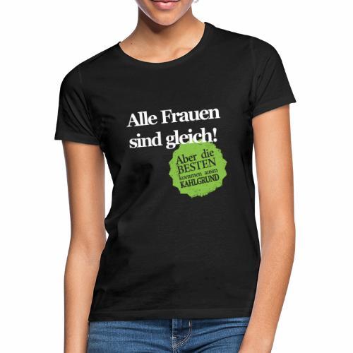 Frauen sind gleich, außer Kahlgründer - WEIß/GRÜN - Frauen T-Shirt