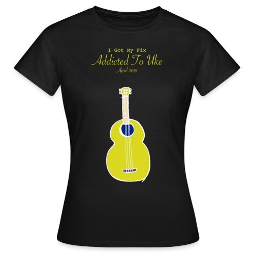 Addicted To Uke Spring 2018 Souvenir - Women's T-Shirt