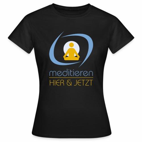 MeditierenHierJetzt.ch - Frauen T-Shirt