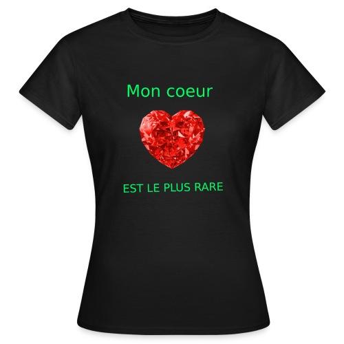 Mon coeur est le plus rare - T-shirt Femme