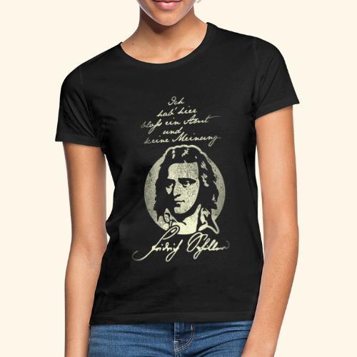 Schiller Zitat T-Shirt Design - Frauen T-Shirt
