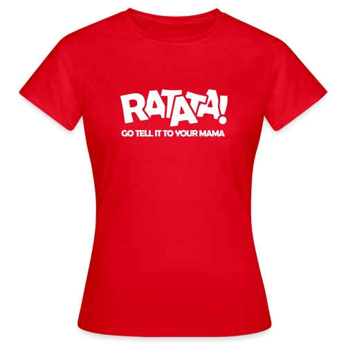 RATATA full - Frauen T-Shirt