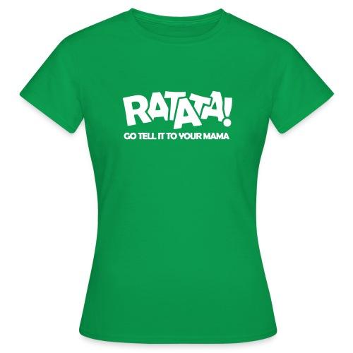 RATATA full - Frauen T-Shirt