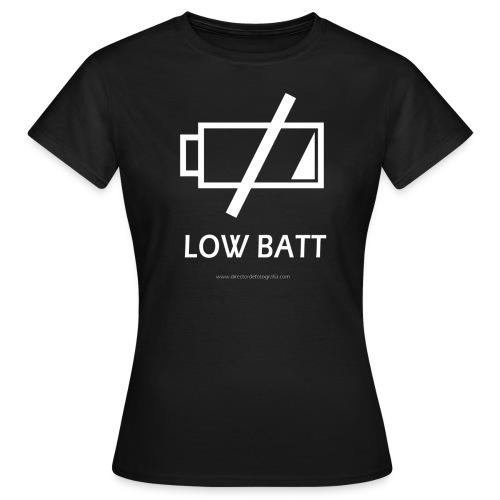 Low Batt - Camiseta mujer