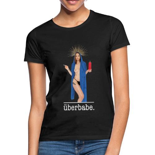 high and holy - Frauen T-Shirt