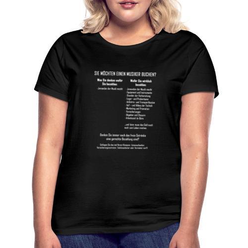 Musiker buchen - Frauen T-Shirt