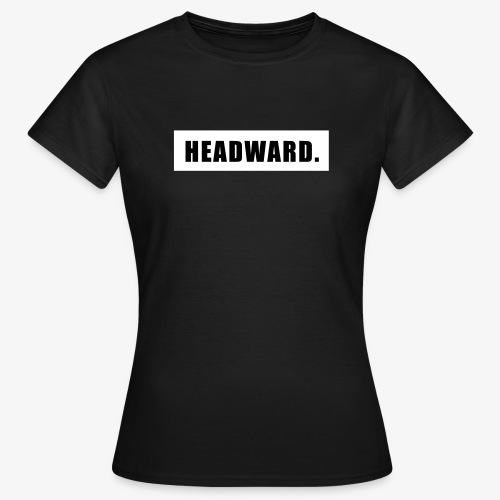 Headward auf schwarz - Frauen T-Shirt