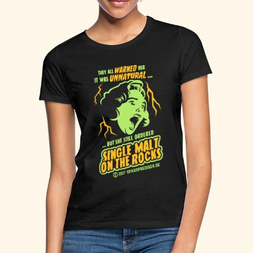Single Malt on the Rocks - das Original - Frauen T-Shirt