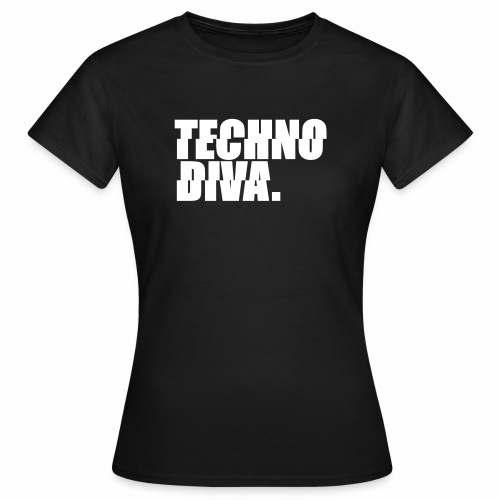 Techno DlVA Rave Princess Hard Techno Kind Music - Frauen T-Shirt