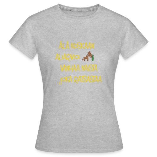 alakoskaann - Naisten t-paita