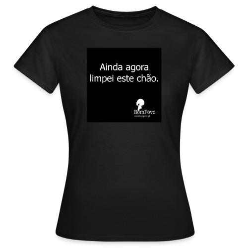 p aindaagoralimpeiestechao - Women's T-Shirt