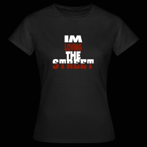 IMLOVINGTHESTREET - Dame-T-shirt