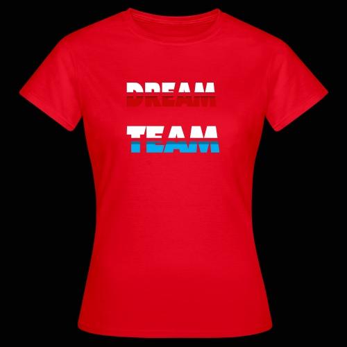 DreamTeam - Dame-T-shirt