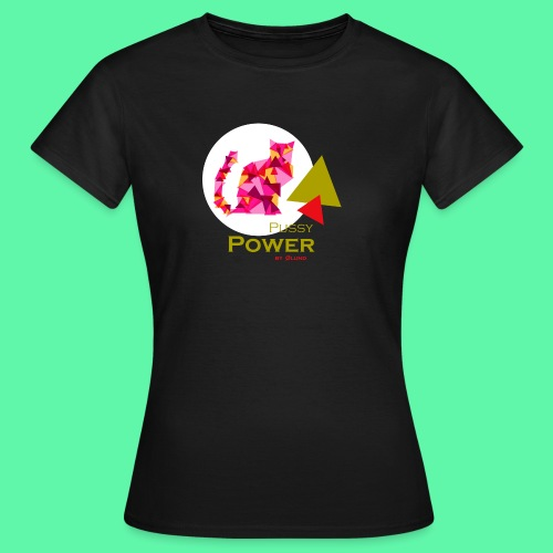 Pussy Power - Dame-T-shirt
