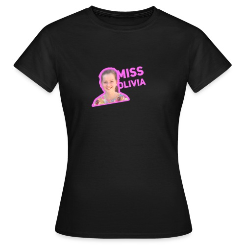 MissOlivia - Vrouwen T-shirt