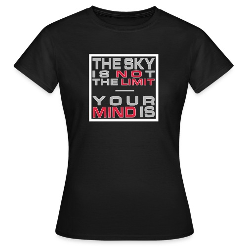 No Limit Mind - Frauen T-Shirt