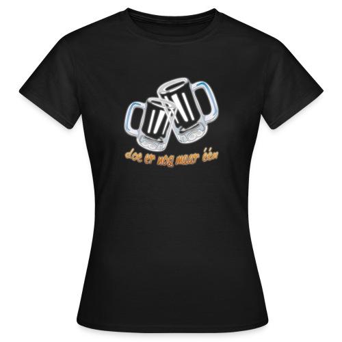 Doe er nog maar een Shirt png - Vrouwen T-shirt