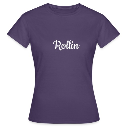 rollin sports t-shirt - Women's T-Shirt