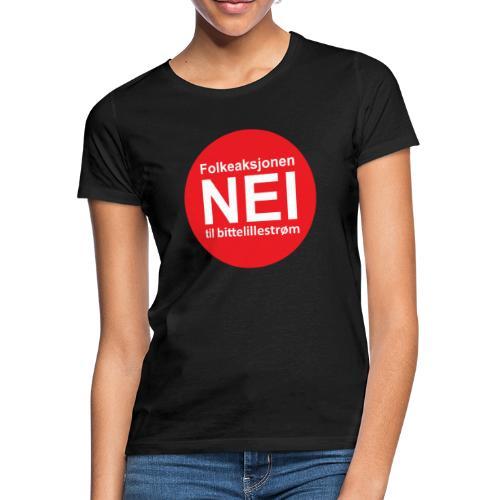 Folkeaksjonen NEI til Bittelillestrøm! - T-skjorte for kvinner