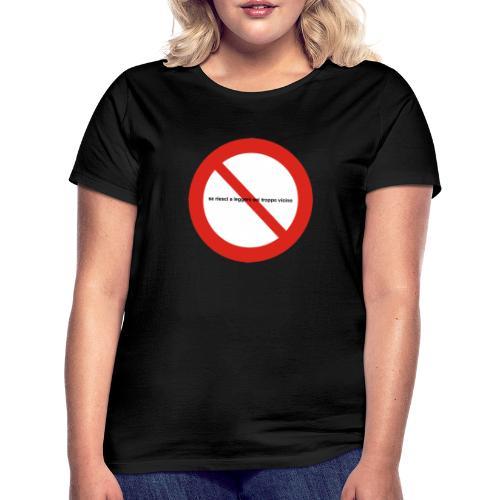 troppovicino - Maglietta da donna
