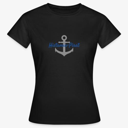Histamin-Pirat mit Anker | Histaminintoleranz - Frauen T-Shirt