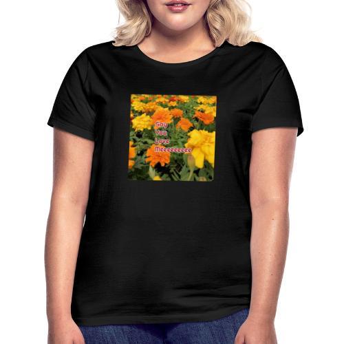 Säg att du älskar mig - T-shirt dam