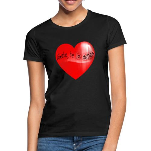 Love yourself djf - Camiseta mujer