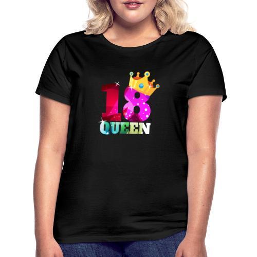 18. Geburtstag Queen - Frauen T-Shirt