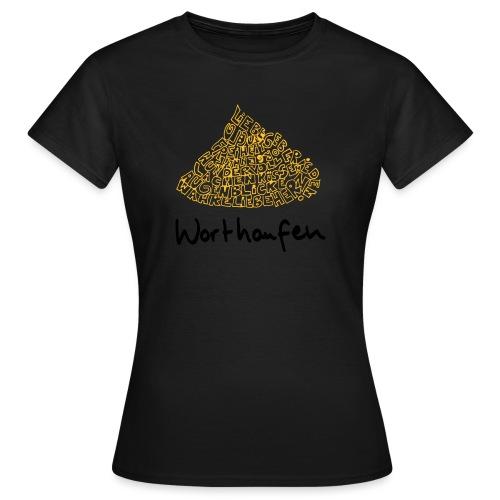 Worthaufen - Frauen T-Shirt