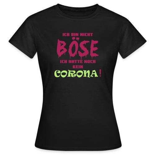 KeinCorona - Frauen T-Shirt