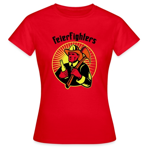 feierfighters - Frauen T-Shirt