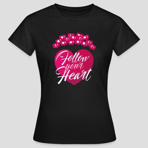 FOLLOW YOU HEART - Maglietta da donna