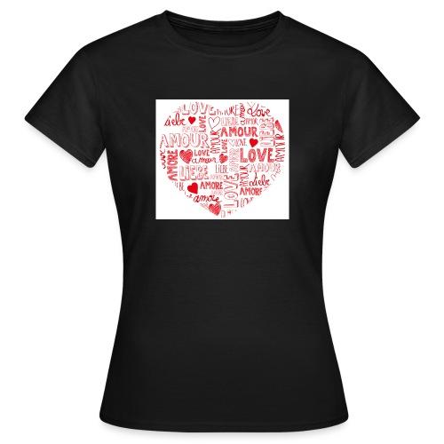 T-shirt texte amour - T-shirt Femme