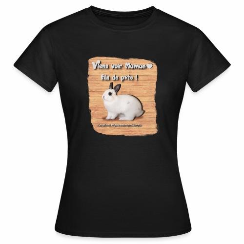 Viens voir Maman fils de p*te ! - T-shirt Femme