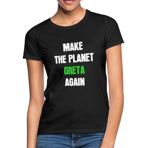 Greta Umweltschutz Welt Klimaschutz Klimawandel - Frauen T-Shirt