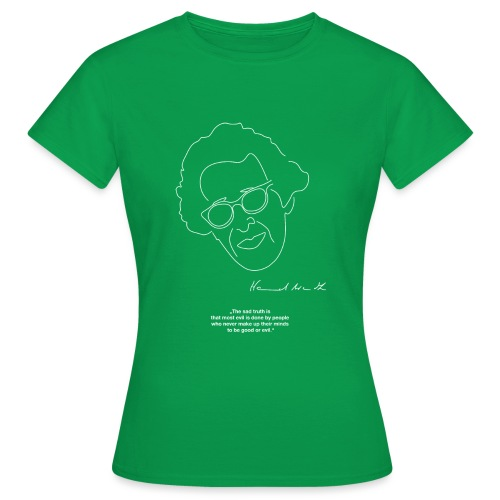 Hannah Arendt Sketch and Quote - Frauen T-Shirt