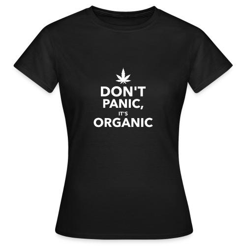 Don't panic it's organic - T-shirt Femme