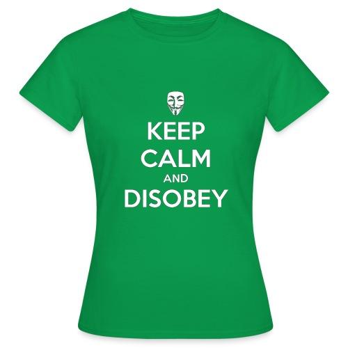 keep calm and disobey bla - Naisten t-paita