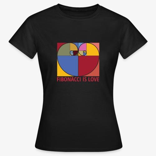 Fibonacci is love - T-shirt Femme