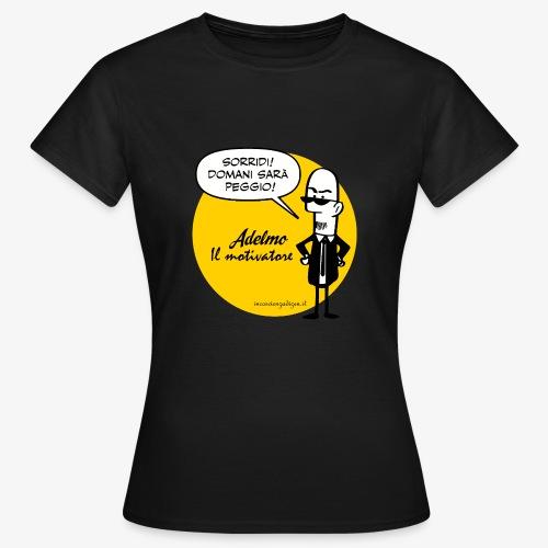 Adelmo il motivatore - Maglietta da donna