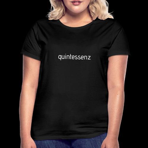 Quintessenz white - Frauen T-Shirt
