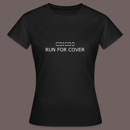 GBIGBO zjebeezjeboo - Tranches - Run For Cover - T-shirt Femme