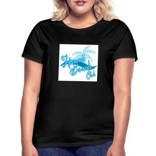 Hawaii Beach Club - Women's T-Shirt