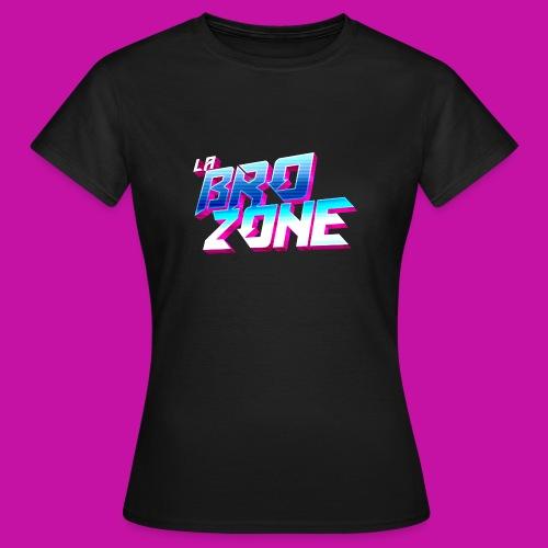 La BroZone ! - T-shirt Femme
