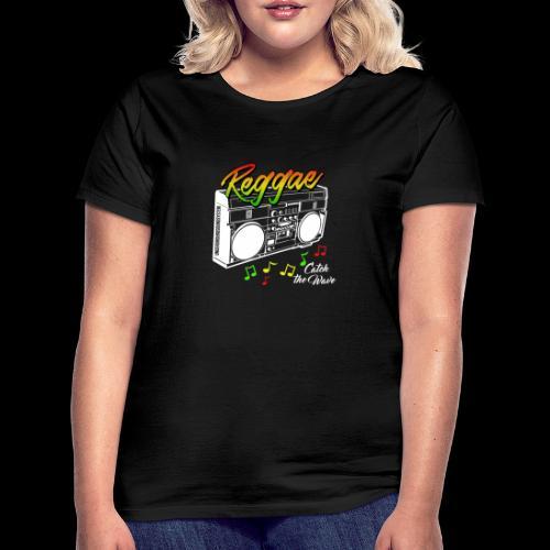 Reggae - Catch the Wave - Frauen T-Shirt