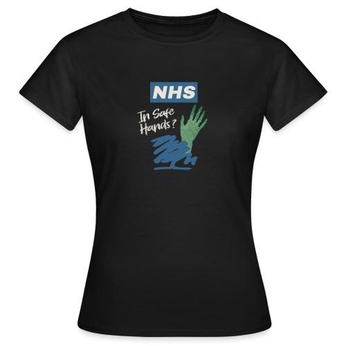Safe Hands? - Women's T-Shirt
