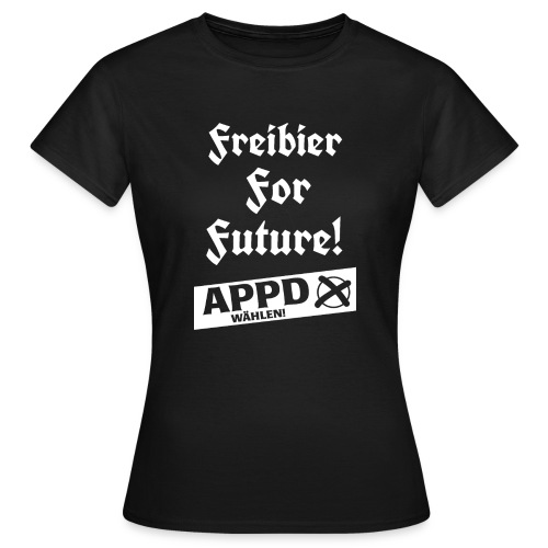 Freibier for future 2 - Frauen T-Shirt