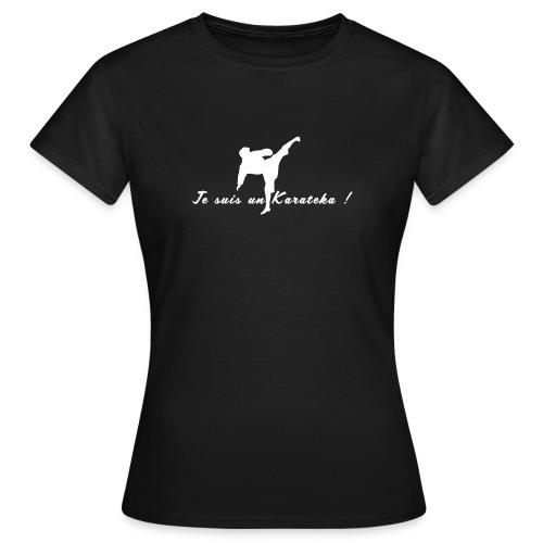 Je suis un karatéka 2 - T-shirt Femme