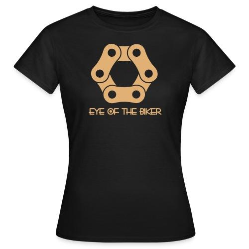 Eye Of The Biker - Chain II - Frauen T-Shirt